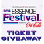 Coca Cola® Ticket Giveaway ESSENCE Festival®