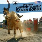 WSRRA Cowboy Classic Ranch Rodeo