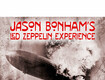 Win Tickets to see Jason Bonham's Led Zeppelin Experience!