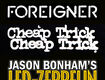 Foreigner, Cheap Trick & Jason Bonham's Led Zeppelin Experience