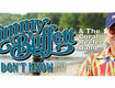 Win Tickets To See Jimmy Buffett & The Coral Reefer Band