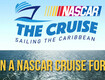 Win a NASCAR Cruise for 2!