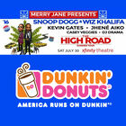 Dunkin' Donuts - Snoop Dogg/Wiz Khalifa Jul18-24