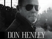 Win Don Henley Tickets From BIG 94.9!