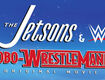 Win a Copy of The Jetsons and WWE: Robo-Wrestlemania