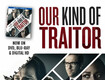 Win a copy of Our Kind of Traitor
