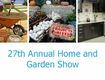 Enter to win tickets to Home and Garden Show