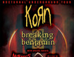 LAST CHANCE: Korn & Breaking Benjamin