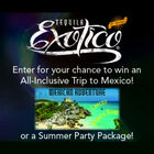 Win an all-inclusive trip to Mexico from Tequila Exotico!