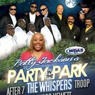 Win Tickets to Patty Jackson's Party in the Park with The Whispers, After 7 + more