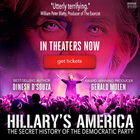 Tickets to see  Hillary's America: The Secret History of the Democratic Party