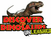 Win a 4 pack of tickets to Discover the Dinosaurs: Unleashed!