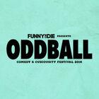 The Oddball Comedy & Curiosity Festival