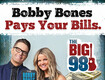 Bobby Bones Pays Your Bills