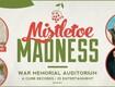 Mistletoe Madness