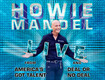 Howie Mandel - Win 2 tix to his Oct 23rd show.