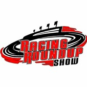 Racing Round Up Show July 25 2017