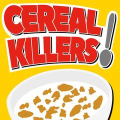 Listen to the Cereal Killers Episode - You Take The Good, You Take The Bad on iHeartRadio | iHeartRadio