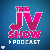 The JV Show Podcast 7-24-17