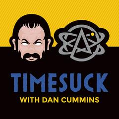 Listen to the Timesuck with Dan Cummins Episode - 143 - America's Homeless Epidemic on iHeartRadio | iHeartRadio
