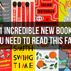 21 Incredible Books You Need To Read This Fall