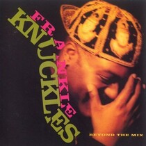 GODFATHER OF HOUSE, FRANKIE KNUCKLES HAS PASSED