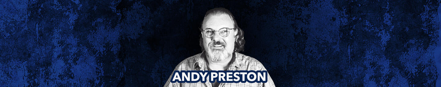 Remembering The Life Of Andy Preston