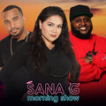 The Sana G Morning Show