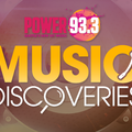 Music Discoveries on Power 93.3