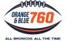 Orange & Blue 760 - All Broncos, All The Time