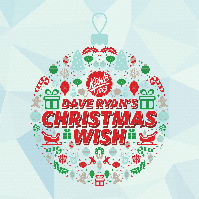 Dave Ryan\'s Christmas Wish - 101.3 KDWB