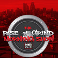 The Rise & Grind Morning Show