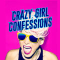Crazy Girl Confessions