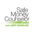 Safe Money Counselor Radio with Jeff Segelke