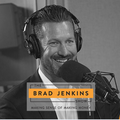The Brad Jenkins Show: Making Sense of Making Money
