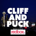 Cliff and Puck brought to you by Redbox