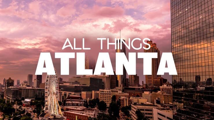 All Things Atlanta - 94.9 The Bull