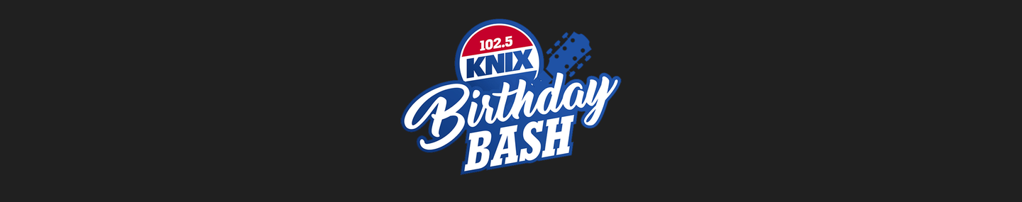 The First Ever KNIX Birthday Bash Lineup Is Here & It's Amazing!