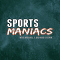 Sports Maniacs Podcast