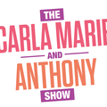 The Carla Marie & Anthony Show