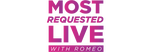 Most Requested Live - #MostRequestedLive Worldwide with Romeo - the most interactive show on the radio!