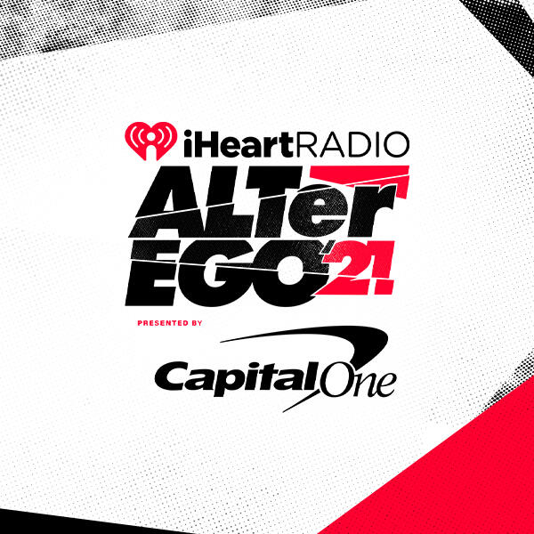 2021 iHeartRadio ALTer EGO Presented by Capital One
