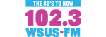 102.3 WSUS - The 80's to Now!