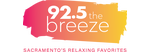 92.5 The Breeze - Sacramento's Relaxing Favorites.