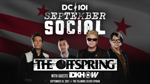 JUST ANNOUNCED: DC101 September Social with The Offspring with Guests iDKHOW