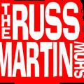 The Russ Martin Show
