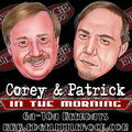 Corey & Patrick In The Morning