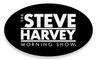 The Steve Harvey Morning Show - The Baddest Radio Show in the Land