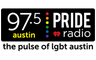 97.5 Pride Austin - The Pulse Of LGBT Austin