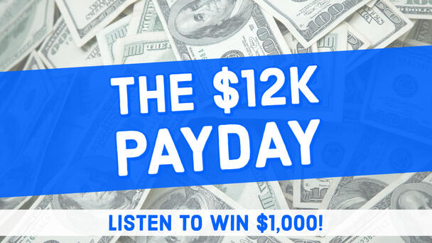 Listen To Win $1,000 With The 12k Payday